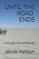 Until the Road Ends