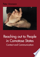 Reaching Out to People in Comatose States