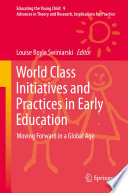 World Class Initiatives and Practices in Early Education