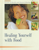 Healing Yourself with Food