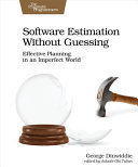 Software Estimation Without Guessing