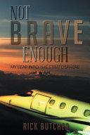 Not Brave Enough ebook