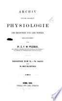 Pflu gers Archiv fu r die gesamte Physiologie des Menschen und der Tiere