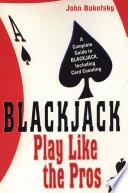 Blackjack Play Like The Pros