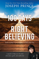100 Days of Right Believing