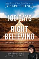 100 Days of Right Believing Pdf/ePub eBook