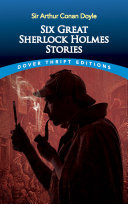 Six Great Sherlock Holmes Stories