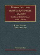 Fundamentals of Business Enterprise Taxation