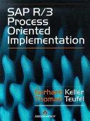 SAP R/3 Process-oriented Implementation
