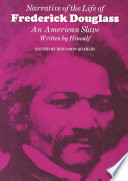 Narrative of the life of Frederick Douglass : an American slave, Frederick Douglas (Author)