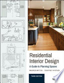 """""""Residential Interior Design: A Guide To Planning Spaces"""" by Maureen Mitton, Courtney Nystuen"""