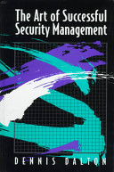 The Art of Successful Security Management Book