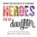 Heroes for My Daughter Pdf/ePub eBook