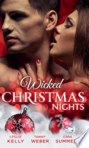Wicked Christmas Nights It Happened One Christmas The Wrong Bed Book 50 Sex Lies And Mistletoe Undercover Operatives Book 1 Sexy Silent Nights Forbidden Fantasies Book 26 Mills Boon M B