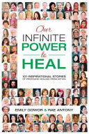 Our Infinite Power To Heal