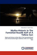 Mytho Historic in the Famished Road and Half of a Yellow Sun