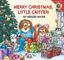 Little Critter  Merry Christmas  Little Critter  Book PDF
