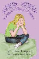 Katelyn's Three Wishes [Pdf/ePub] eBook