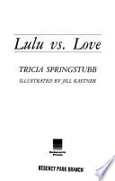 Lulu Vs. Love