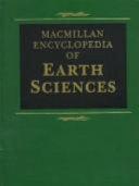 Macmillan Encyclopedia of Earth Sciences