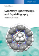 Symmetry, Spectroscopy, and Crystallography