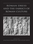Pdf Roman Dress and the Fabrics of Roman Culture