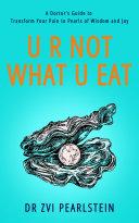 U R NOT WHAT U EAT
