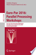 Euro Par 2016  Parallel Processing Workshops