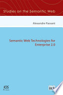 Semantic Web Technologies for Enterprise 2 0