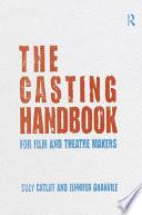 The Casting Handbook