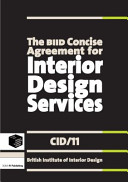 The BIID Concise Agreement for Interior Design Services (CID/11)