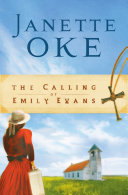 Pdf The Calling of Emily Evans (Women of the West Book #1)