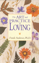 The Art and Practice of Loving