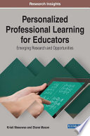 Personalized Professional Learning for Educators  Emerging Research and Opportunities
