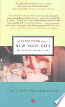 The Slow Food Guide to New York City