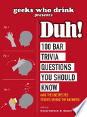Geeks Who Drink Presents  Duh