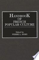 Handbook of French Popular Culture