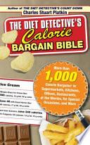 The Diet Detective S Calorie Bargain Bible