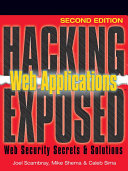 Hacking Exposed Web Applications, Second Edition