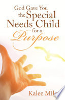 God Gave You the Special Needs Child for a Purpose