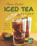 Flavor Packed Iced Tea Recipes