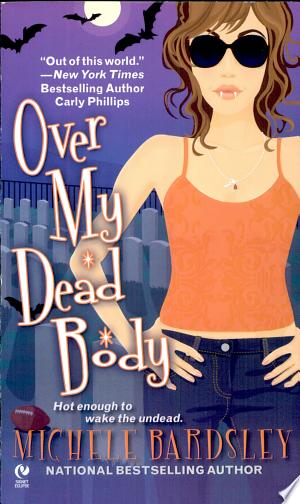 Download Over My Dead Body Free Books - Read Books