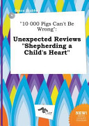 10 000 Pigs Can t Be Wrong Book PDF