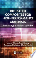 Bio Based Composites For High Performance Materials Book PDF