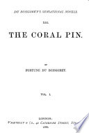 Sensational Novels  pt  1 2  The coral pin