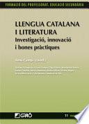 Llengua Catalana i Literatura. Investigació, innovació i bones pràctiques