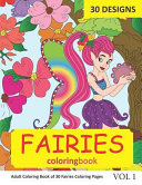 Fairies Coloring Book  30 Coloring Pages of Fairy Designs in Coloring Book for Adults