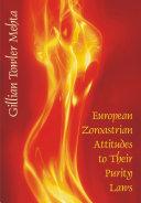 Pdf European Zoroastrian Attitudes to Their Purity Laws