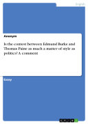 Pdf Is the contest between Edmund Burke and Thomas Paine as much a matter of style as politics? A comment Telecharger