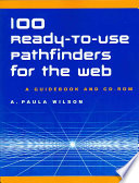 100 Ready-to-use Pathfinders for the Web